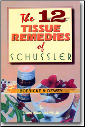 Twelve Tissue Remedies, the book.