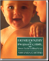 Homeopathic Medicine for Pregnancy, Birth & Your Baby's first Year